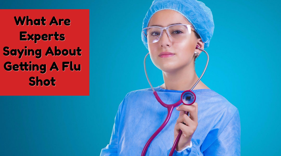 What Is Everyone Saying About Flu Shots